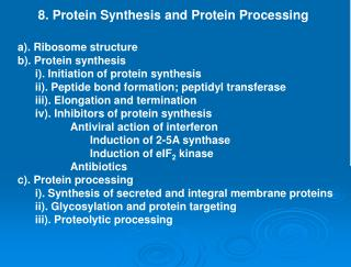 8. Protein Synthesis and Protein Processing