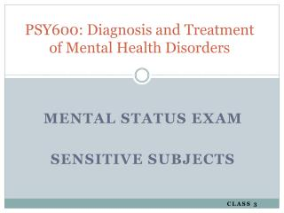 PSY600: Diagnosis and Treatment of Mental Health Disorders