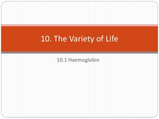 10. The Variety of Life