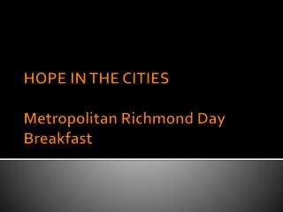 HOPE IN THE CITIES Metropolitan Richmond Day Breakfast