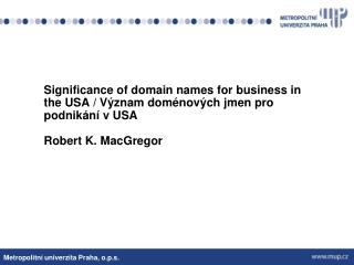 USA  Origin of the Internet and domain name system (DNS)
