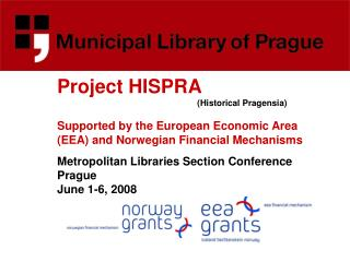 Metropolitan Libraries Section Conference Prague June 1-6, 2008