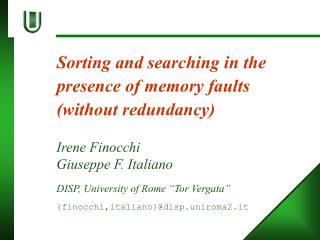 Sorting and searching in the presence of memory faults (without redundancy)