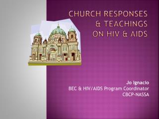 Church Responses  & Teachings  on HIV & AIDS