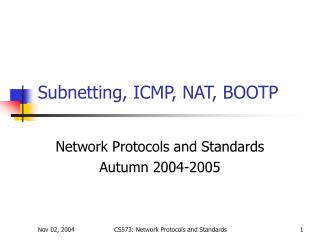 Subnetting, ICMP, NAT, BOOTP