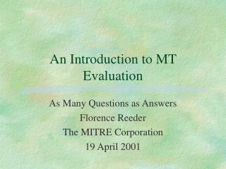 An Introduction to MT Evaluation