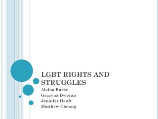 LGBT RIGHTS AND STRUGGLES