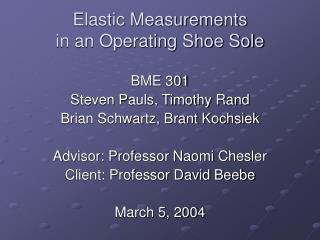 Elastic Measurements in an Operating Shoe Sole