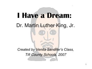 I Have a Dream: Dr. Martin Luther King, Jr.