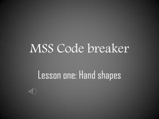MSS Code breaker