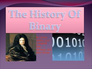 The History Of Binary