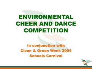 ENVIRONMENTAL CHEER AND DANCE COMPETITION