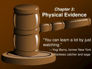 Chapter 3: Physical Evidence