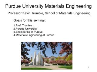 Purdue University Materials Engineering