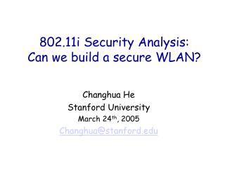 802.11i Security Analysis:  Can we build a secure WLAN
