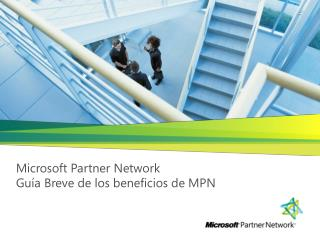 Microsoft Partner Network Gu�a Breve de los beneficios de MPN