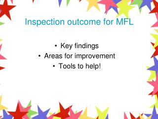 Inspection outcome for MFL