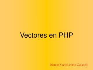 Vectores en PHP
