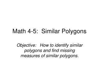 Math 4-5:  Similar Polygons