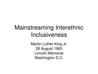 Mainstreaming Interethnic Inclusiveness