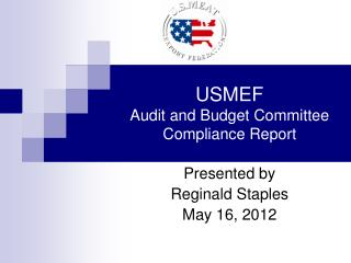 USMEF  Audit and Budget Committee Compliance Report