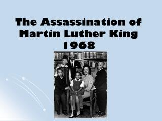 The Assassination of Martin Luther King 1968