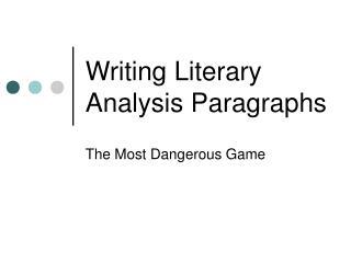 Writing Literary Analysis Paragraphs