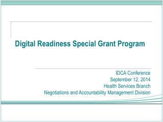 Digital  Readiness Special Grant Program