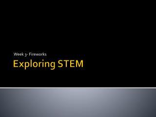 Exploring STEM