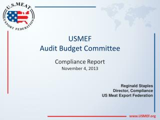 USMEF  Audit Budget Committee Compliance  Report November 4, 2013