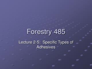Forestry 485