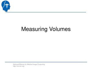 Measuring Volumes