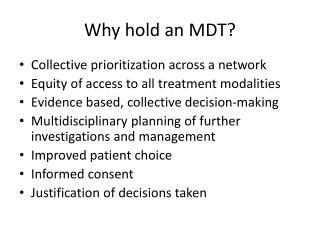 Why hold an MDT?