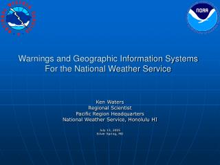 Warnings and Geographic Information Systems For the National Weather Service