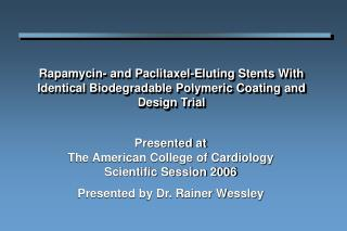 Presented at The American College of Cardiology Scientific Session 2006