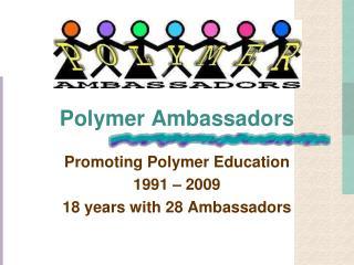 Polymer Ambassadors