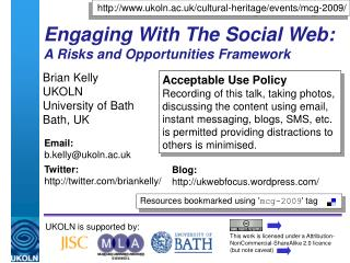 Engaging With The Social Web: A Risks and Opportunities Framework
