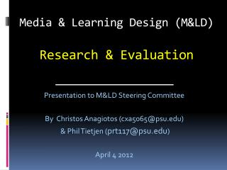 Media & Learning Design (M&LD) Research & Evaluation
