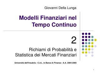 Modelli Finanziari nel Tempo Continuo