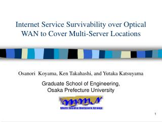 Internet Service Survivability over Optical WAN to Cover Multi-Server Locations