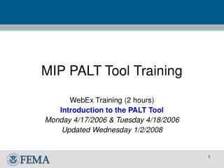 MIP PALT Tool Training