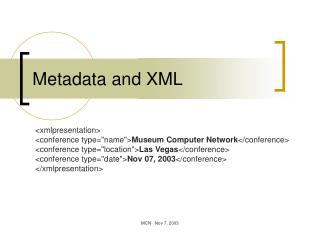 Metadata and XML