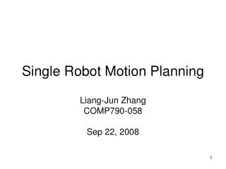 Single Robot Motion Planning