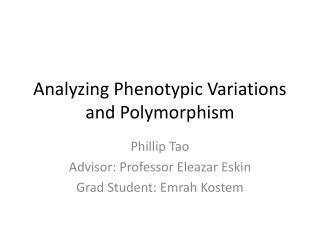 Analyzing Phenotypic Variations and Polymorphism
