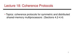 Lecture 18: Coherence Protocols