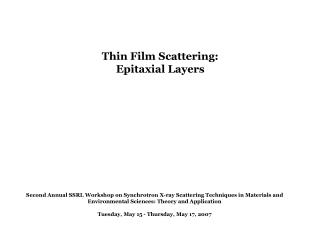 Thin Film Scattering: Epitaxial Layers