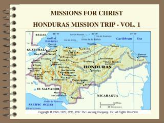 MISSIONS FOR CHRIST  HONDURAS MISSION TRIP - VOL. 1