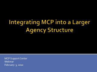 Integrating MCP into a Larger Agency Structure