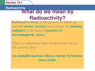 What do we mean by Radioactivity?