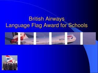 British Airways Language Flag Award for Schools